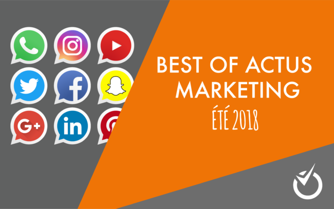 best of actus marketing infos
