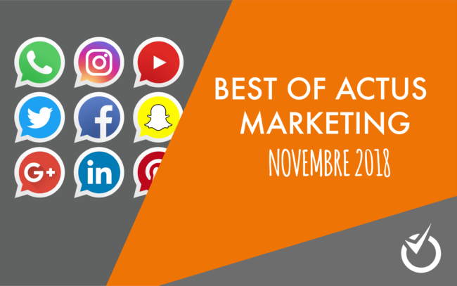 best of actu marketing novembre