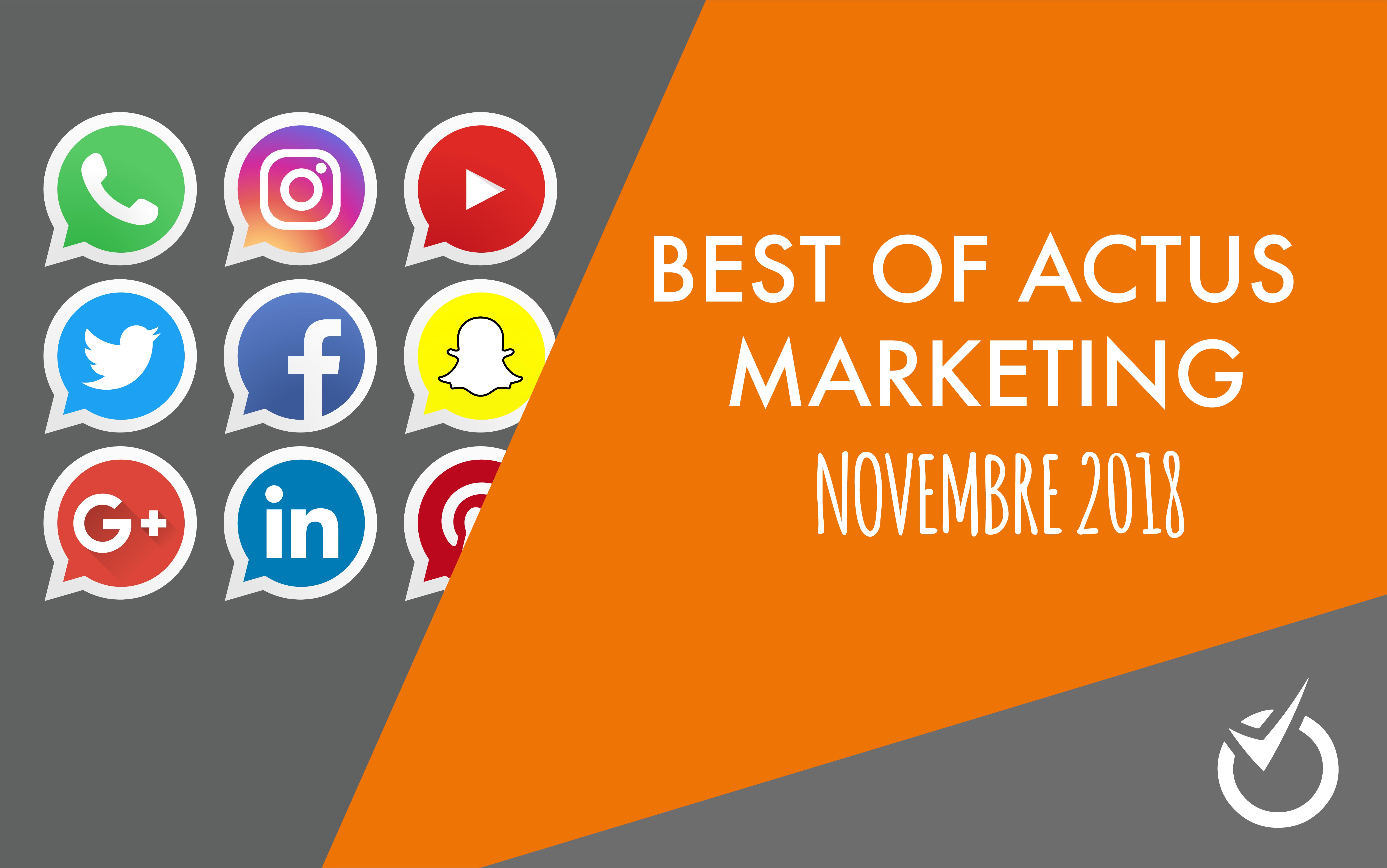best of actu marketing novembre
