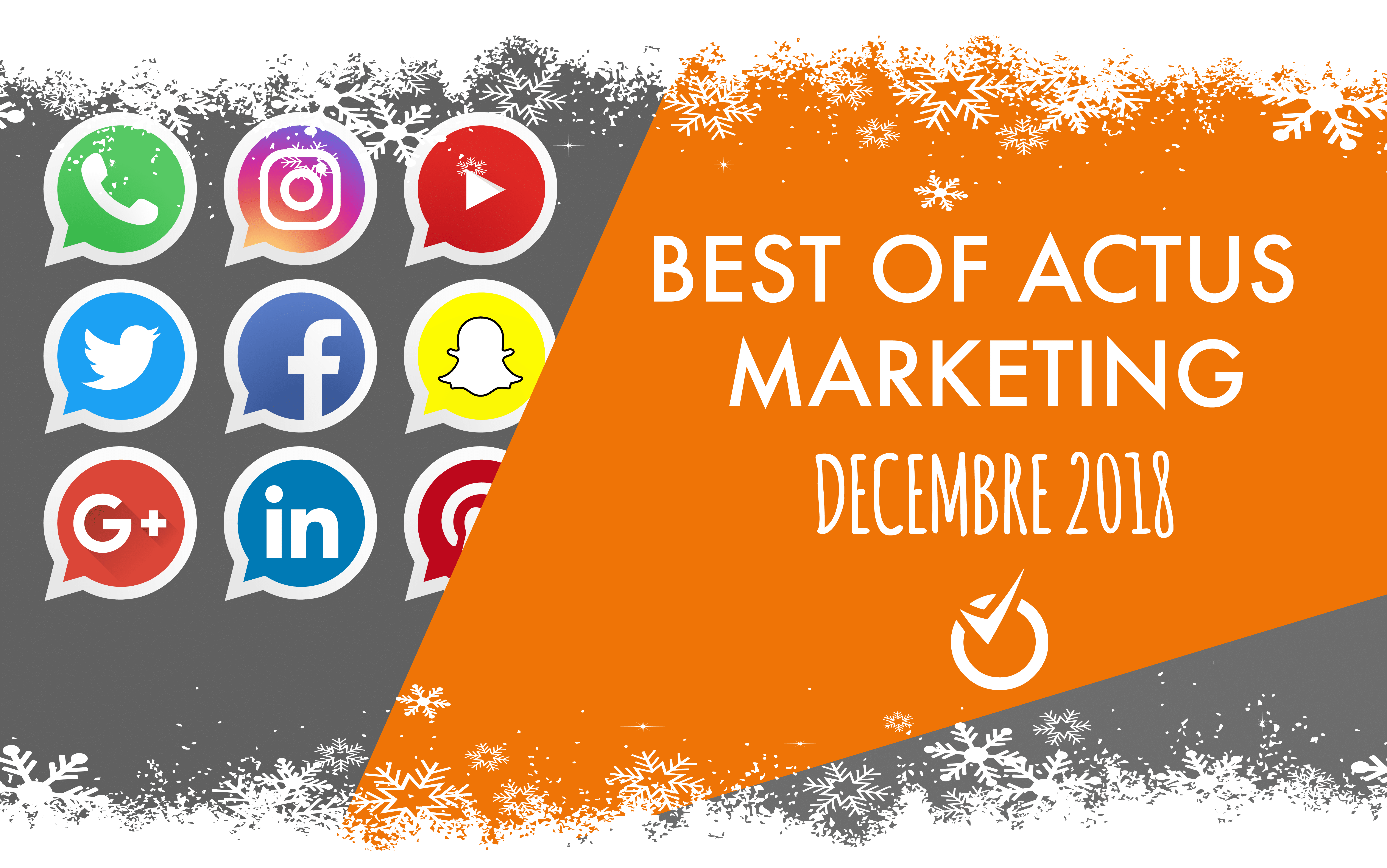 best of actus marketing decembre