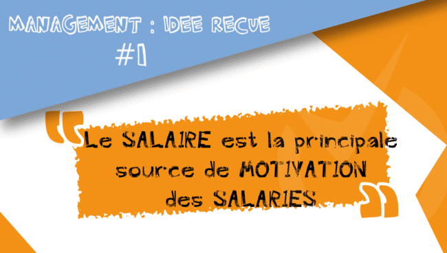 idee recue salaire principale motivation salaries