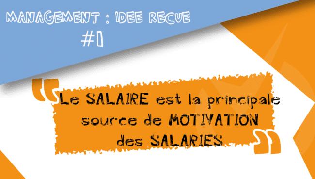 idee recue salaire principale motivation salaries