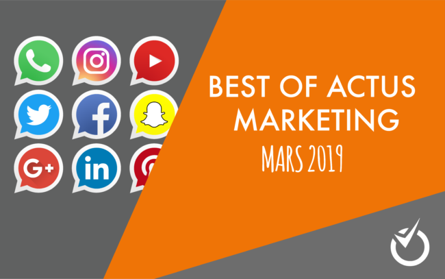 actu web marketing mars